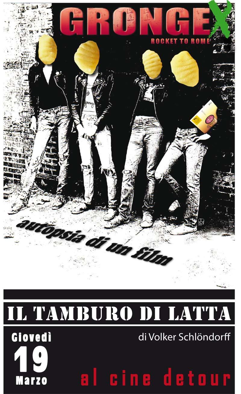 Il Tamburo Di Latta.Cine Detour Gio 19 Marzo Gronge Live Dissecting Il Tamburo Di Latta