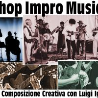 {:it}WORKSHOP DI IMPROVVISAZIONE MUSICALE. Laboratorio di Composizione Creativa.{:en}Musical Improvisation Workshop. Creative Composition with Luigi Iggy Pignatiello