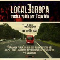 20 nov DOTR 015 | LOCALEUROPA MUSICA VALIDA PER L'ESPATRIO di Francesco Cordio | Concorso lungometraggi