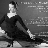 Workshop LA CAMMINATA NEL TANGO ARGENTINO | ultime iscrizioni